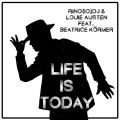 Rino(IO)DJ & Louie Austen-Life Is Today
